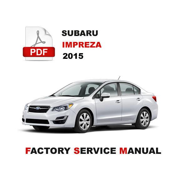2015 subaru imprezza workshop manual