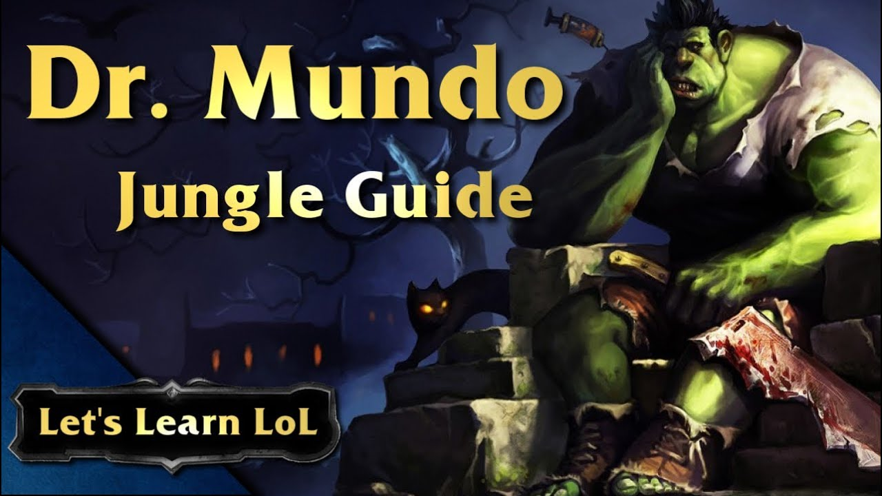 dr mundo jungle guide