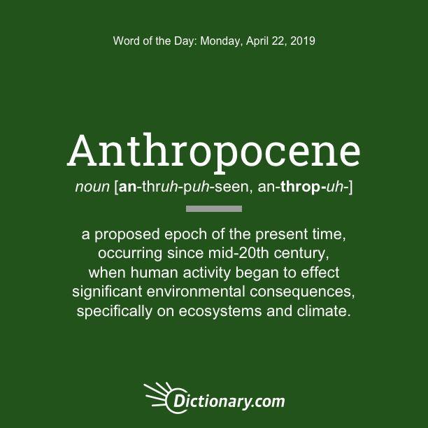 dictionary anthropocene