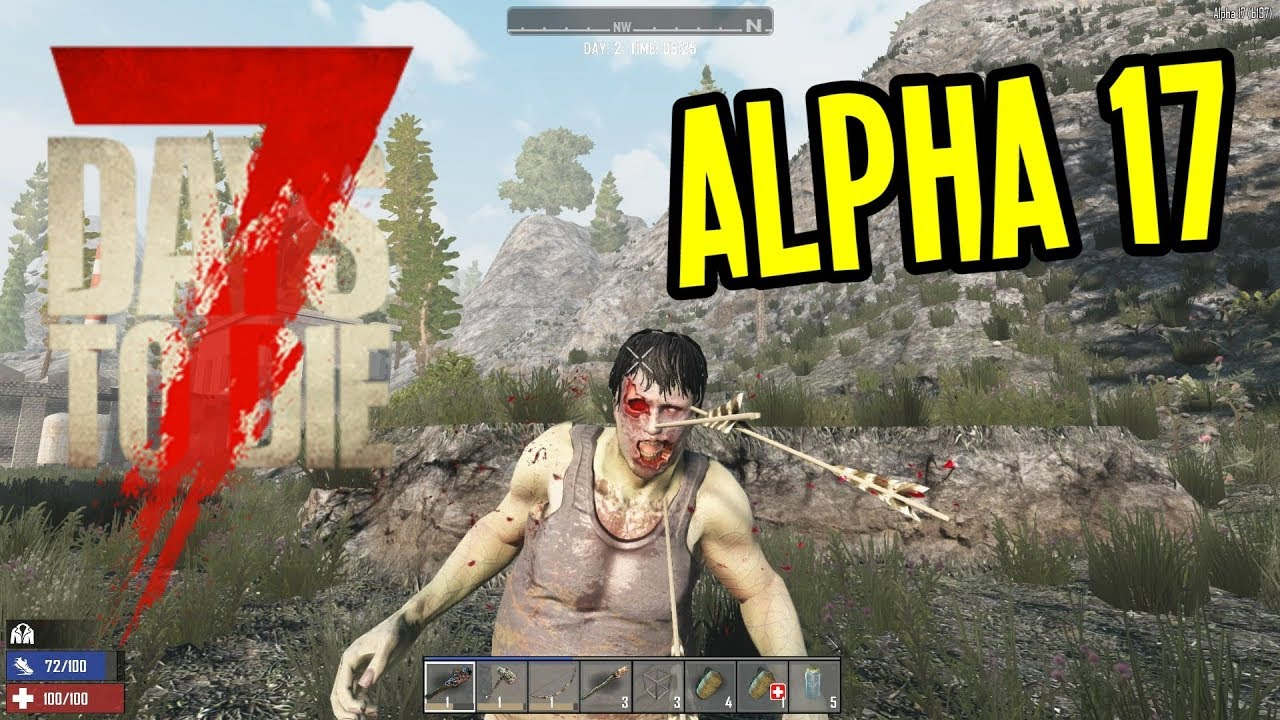 7 days to die alpha 17 guide