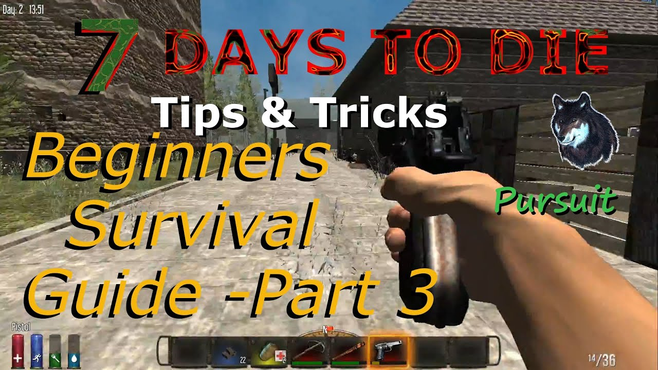 7 days to die guide