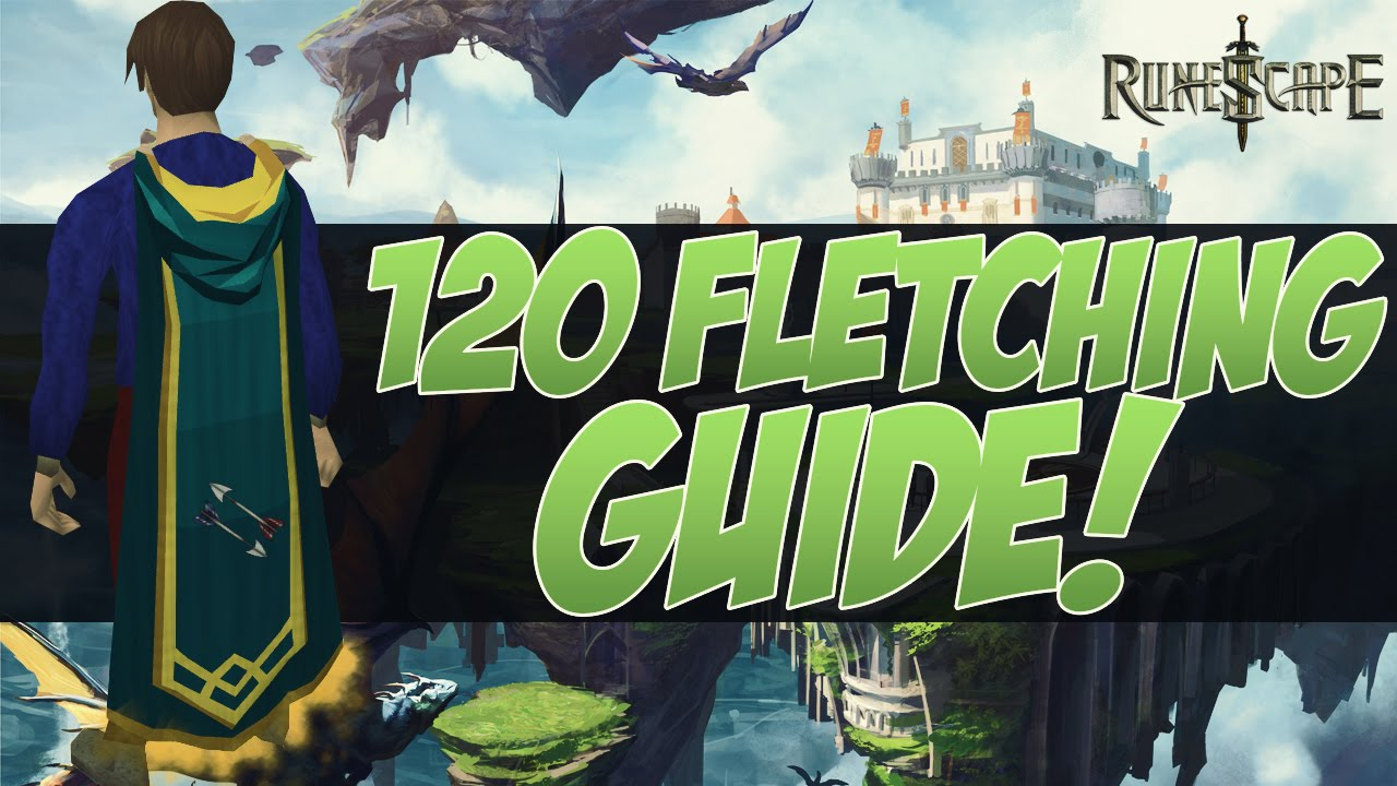 99 fletching guide 2019