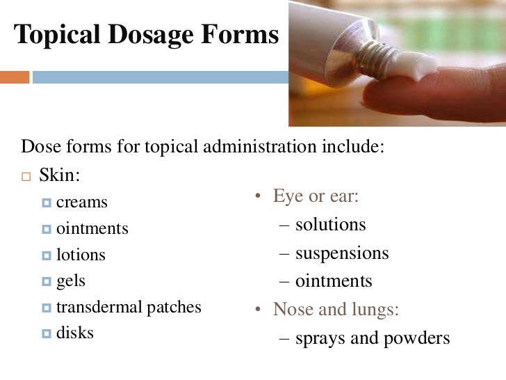 advantages of topical application