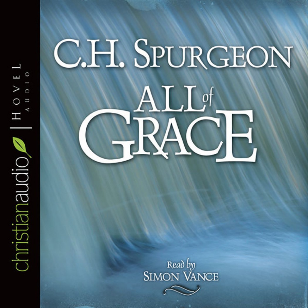 all of grace by charles spurgeon pdf