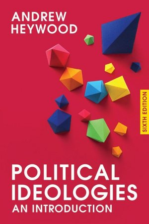 andrew heywood political ideologies pdf