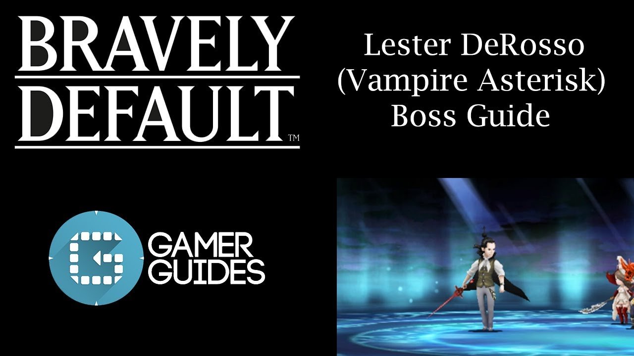 bravely default vampire guide
