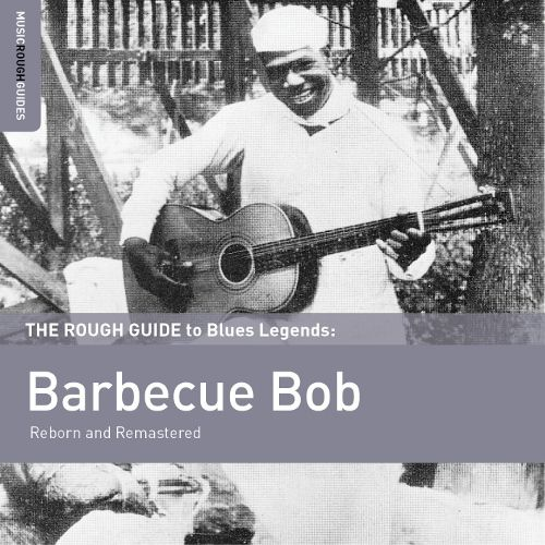barbecue bob rough guide